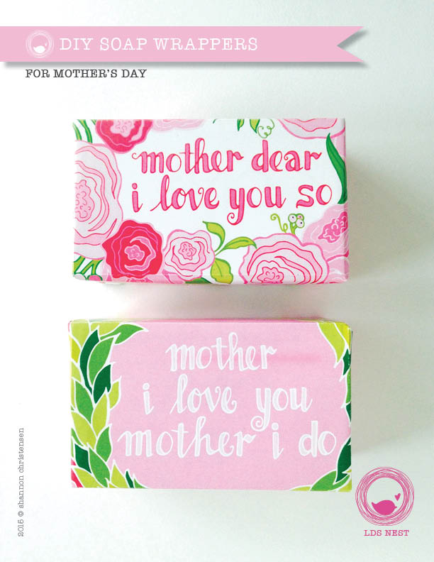 Mother's Day Easy DIY Gift • Printable Soap Wrappers