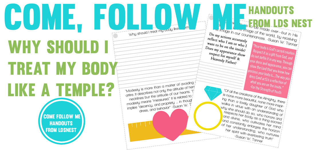 Come, Follow Me handouts for February from LDS NEST #ldsyw #lds #ldsnest Treat your body like a temple