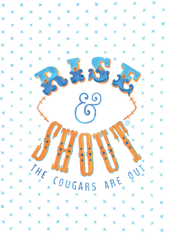 Rise & Shout the Cougars are Out Printable Free Gift Download