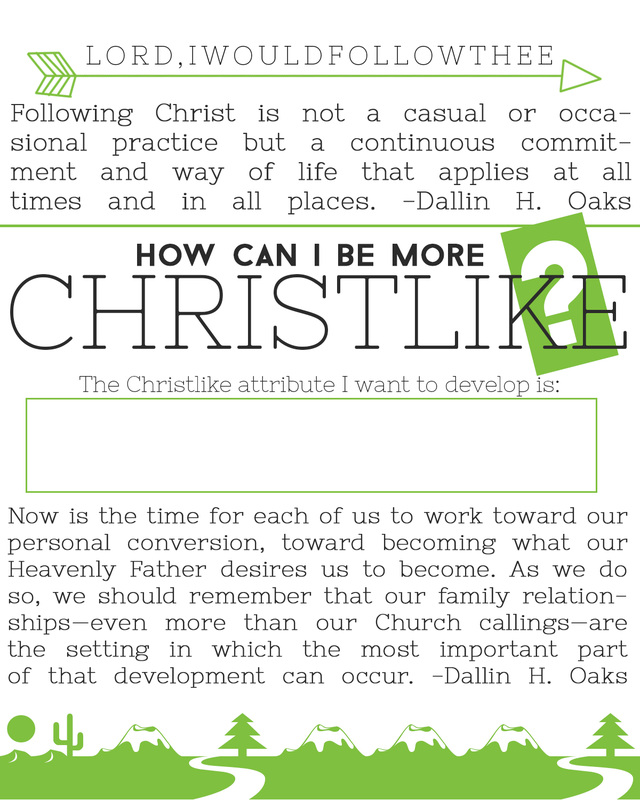 How can I become more Christlike? Come, follow me handouts for October #comefollowme #lds #ldsnest #ldsyw